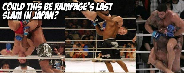 Could this be Rampage's last slam in Japan?