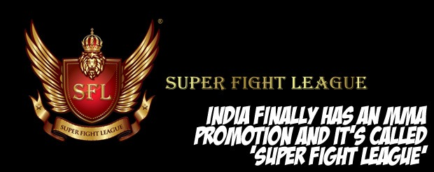 India finally has an MMA promotion and it's called 'Super Fight League'