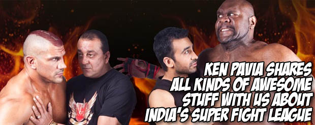Ken Pavia shares all kinds of awesome stuff with us about India's Super Fight League