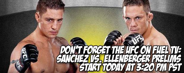 Don't forget the UFC on Fuel TV: Sanchez vs. Ellenberger prelims start today at 3:20 PM PST/6:20 PM EST