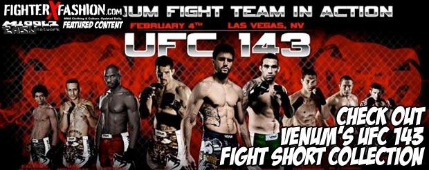 Check out Venum's UFC 143 fight short collection