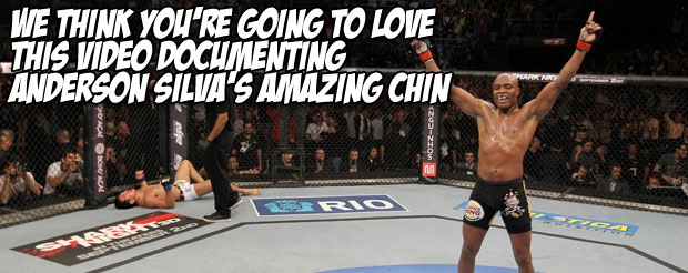 We think you're going to love this video documenting Anderson Silva's amazing chin