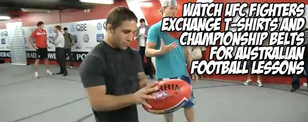 Watch UFC fighters exchange t-shirts and championship belts for Australian Football lessons