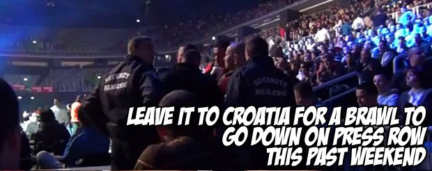 Leave it to Croatia for a brawl to go down on press row this past weekend