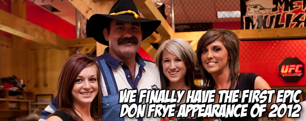 We finally have the first epic Don Frye appearance of 2012