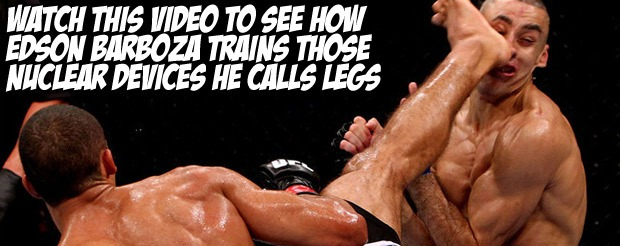 Watch this video to see how Edson Barboza trains those nuclear devices he calls legs