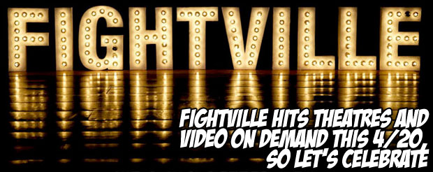 Fightville hits theatres and video on demand this 4/20, so let's celebrate