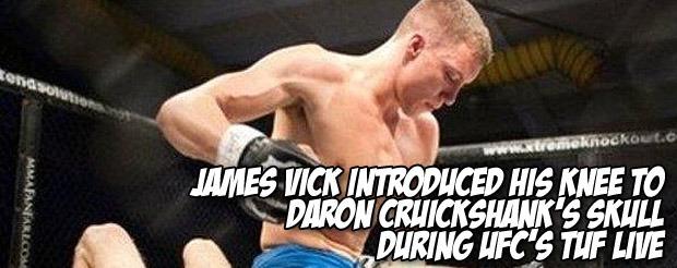 James Vick introduced his knee to Daron Cruickshank's skull during UFC's TUF Live