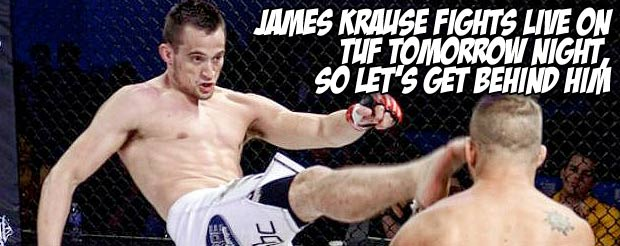 James Krause fights live on TUF tomorrow night, so let's get behind him