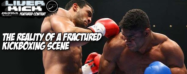 The reality of a fractured kickboxing scene