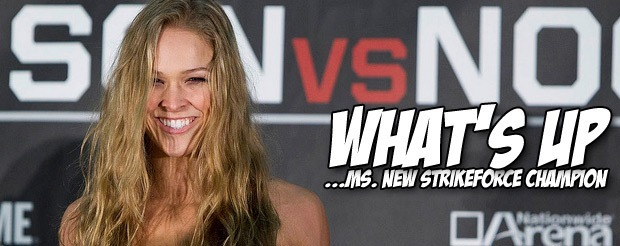 Ronda Rousey is your NEW Strikeforce Women's Bantamweight Champion