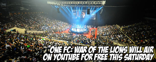 ONE FC: War of the Lions will air on YouTube for FREE this Saturday
