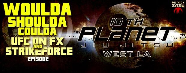 'Woulda, Shoulda, Coulda' – UFC on FX and Strikeforce Episode
