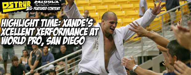 Highlight Time: Xande's xcellent xerformance at World Pro, San Diego