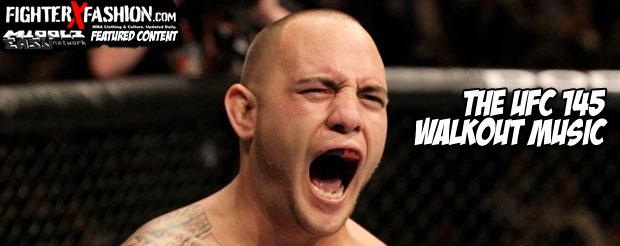 The UFC 145 walkout music