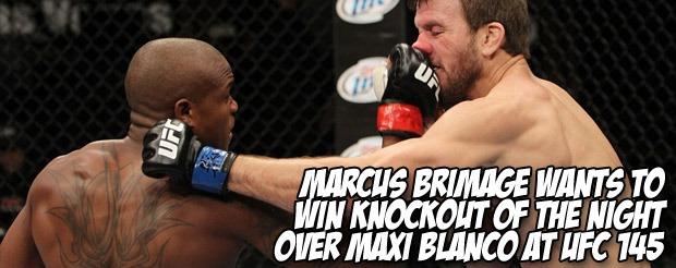 Marcus Brimage wants to win knockout of the night over Maxi Blanco at UFC 145