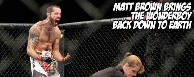 Matt Brown brings the Wonderboy back down to earth