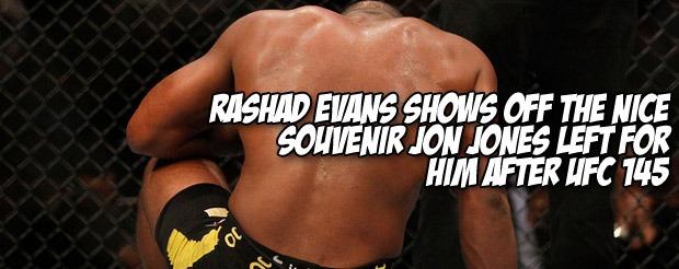 Rashad Evans shows off the nice souvenir Jon Jones left for him after UFC 145