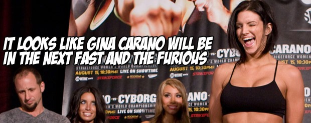 It looks like Gina Carano will be in the next Fast and the Furious movie