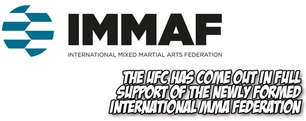 The UFC has come out in full support of the newly formed International MMA Federation