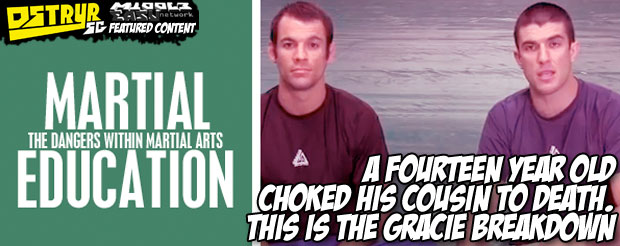 A fourteen year old choked his cousin to death. This is the Gracie Breakdown