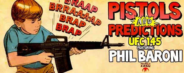 Pistols and Predictions Episode 2: UFC 145 Bones Jones Vs. Rashad Evans featuring Phil Baroni