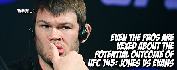 Even the pros are vexed about the potential outcome of Jones vs Evans