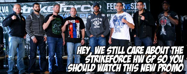 Hey, we still care about the Strikeforce HW GP so you should watch this new promo