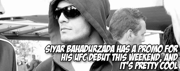 Siyar Bahadurzada has a promo for his UFC debut this weekend, and it's pretty cool