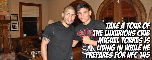 Take a tour of the luxurious crib Miguel Torres is living in while he prepares for UFC 145