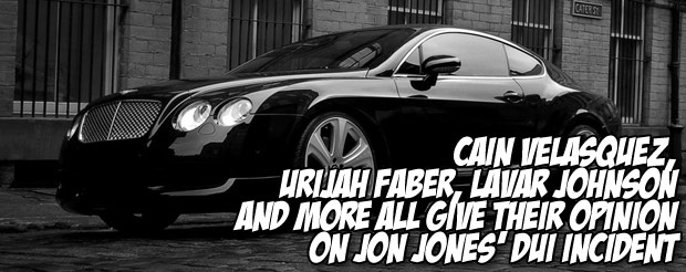 Cain Velasquez, Urijah Faber, Lavar Johnson and more all give their opinion on Jon Jones' DUI incident