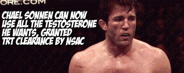 Chael Sonnen can now use all the testosterone he wants, granted TRT clearance by NSAC