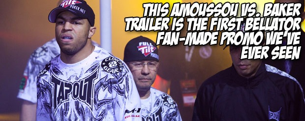 This Amoussou vs. Baker trailer is the first Bellator fan-made promo we've ever seen