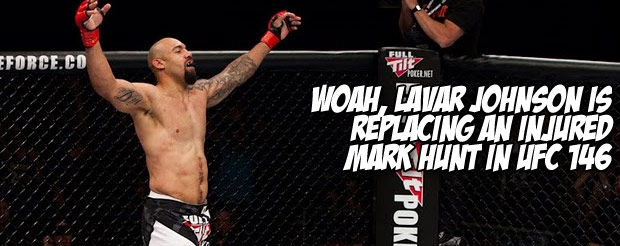 Woah, Lavar Johnson is replacing an injured Mark Hunt in UFC 146