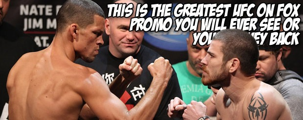 This is the greatest UFC on FOX promo you will ever see or your money back