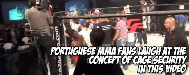 Portuguese MMA fans laugh at the concept of cage security in this video