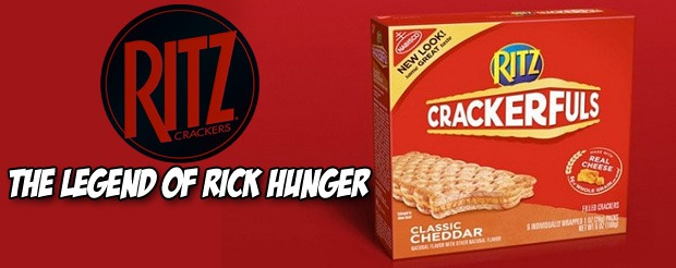 Ritz Crackerfuls – The Legend of Rick Hunger