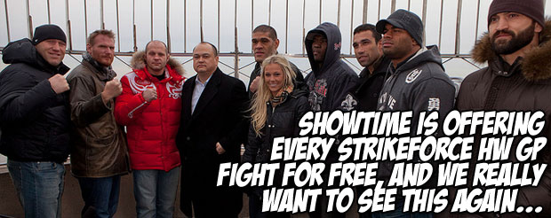 Showtime is offering every Strikeforce HW GP fight for free, and we REALLY want to see this again…