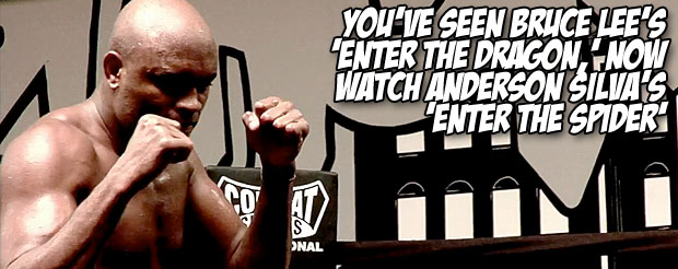 You've seen Bruce Lee's 'Enter the Dragon,' now watch Anderson Silva's 'Enter the Spider'