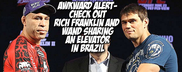 Awkward alert –  check out Rich Franklin and Wand sharing an elevator in Brazil
