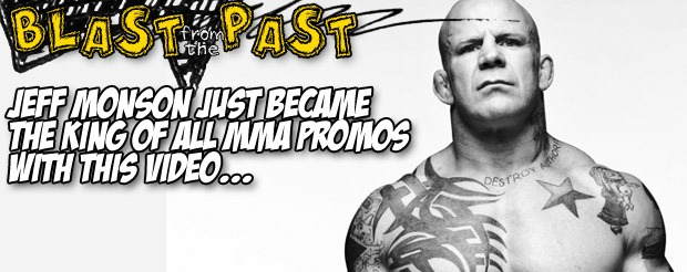 Blast from the Past: Jeff Monson just became the king of all MMA promos with this video…