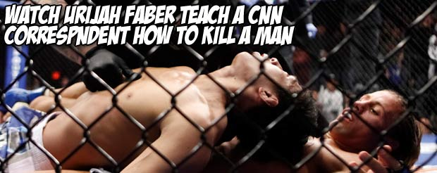 Watch Urijah Faber teach a CNN correspondent how to kill a man