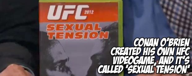 Conan O'Brien created his own UFC videogame, and it's called 'Sexual Tension'