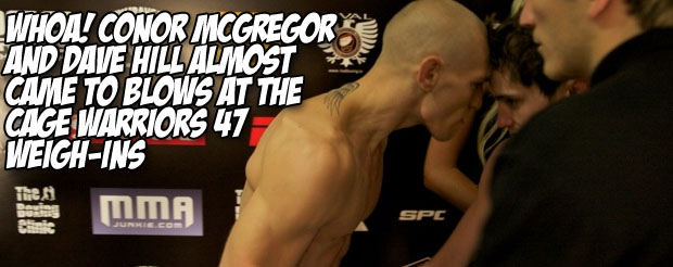 Whoa! Conor McGregor and Dave Hill almost came to blows at the Cage Warriors 47 weigh-ins