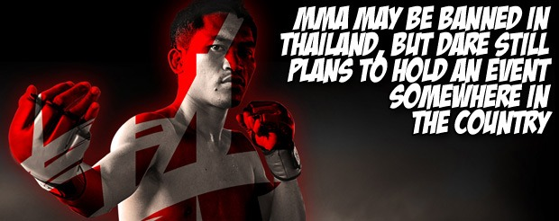 MMA may be banned in Thailand, but DARE still plans to hold an event somewhere in the country