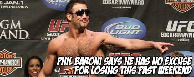 Phil Baroni says he has no excuse for losing this past weekend