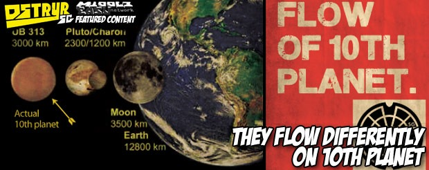They flow differently on 10th Planet