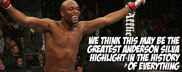 We think this may be the greatest Anderson Silva highlight in the history of everything