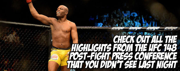 Check out all the highlights from the UFC 148 post-fight press conference that you didn't see last night