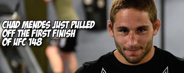 Chad Mendes just pulled off the first finish of UFC 148